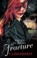 Couverture Night school, tome 3 : Rupture Editions Atom Books 2013