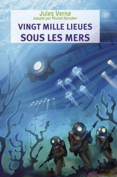 Couverture 20 000 lieues sous les mers / Vingt mille lieues sous les mers