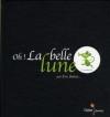 Couverture Oh ! La belle lune Editions Didier Jeunesse 2010