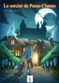 Couverture Le sorcier de Passe-Chânes Editions 3z 2013