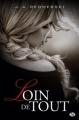 Couverture Loin de tout, tome 1 Editions Milady 2013