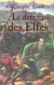 Couverture Le dernier des elfes Editions Bayard (Jeunesse) 2003
