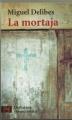 Couverture La mortaja Editions Alianza 2010