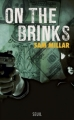 Couverture On the Brinks Editions Seuil 2013