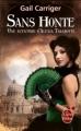 Couverture Une aventure d'Alexia Tarabotti, Le protectorat de l'ombrelle, tome 3 : Sans honte Editions Le livre de poche (Orbit) 2013