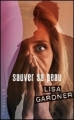 Couverture Sauver sa peau Editions France Loisirs 2010