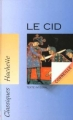 Couverture Le Cid Editions Hachette (Classiques) 2001