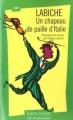 Couverture Un chapeau de paille d'Italie Editions Flammarion (GF - Etonnants classiques) 2001