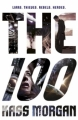Couverture Les 100, tome 1 Editions Hodder 2013