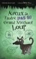 Couverture L'envers des contes de fées, tome 4 : Aveux de l'autre (PAS SI) Grand Méchant Loup Editions Goélette 2013