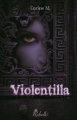 Couverture Violentilla Editions Rebelle 2013