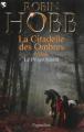 Couverture Prélude à l'Assassin Royal / Prélude à la Citadelle des Ombres : Le Prince Bâtard Editions Pygmalion 2013