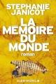 Couverture La mémoire du monde, tome 1 Editions Albin Michel 2013