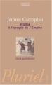 Couverture Rome à l'apogée de l'Empire Editions Hachette (Pluriel) 2002