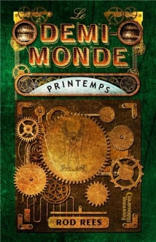 Couverture Le demi-monde, tome 2 : Printemps