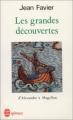 Couverture Les grandes découvertes : D'Alexandre à Magellan Editions Le Livre de Poche (Références) 1993
