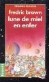 Couverture Lune de miel en enfer Editions Denoël 1990