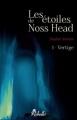 Couverture Les étoiles de Noss Head, tome 1 : Vertige Editions Rebelle 2012