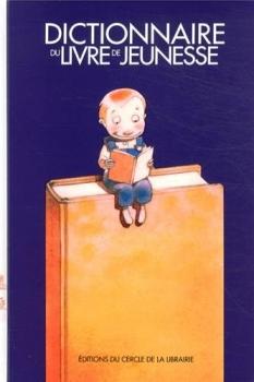 Dictionnaire du livre de jeunesse livraddict - Dictionnaire office de la langue francaise ...