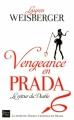 Couverture Le diable s'habille en Prada, tome 2 : Vengeance en Prada : Le retour du diable Editions Fleuve 2013