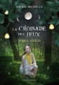 Couverture La Croisade des Jeux, tome 1 : L'élue Editions Amalthée 2013
