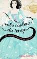 Couverture Une robe couleur du temps, tome 2 : Au palais de Marie-Antoinette Editions Hachette 2012