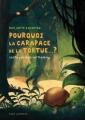 Couverture Pourquoi la carapace de la tortue…? Editions Seuil 2006