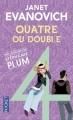 Couverture Une aventure de Stéphanie Plum, tome 04 : Quatre ou double Editions Pocket 2013