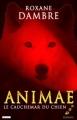 Couverture Animae, tome 3 : Le cauchemar du chien Editions de l'Epée 2013