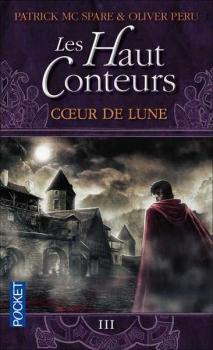 Couverture Les Haut Conteurs, tome 3 : Coeur de Lune