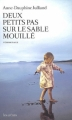 Couverture Deux petits pas sur le sable mouillé Editions Les Arènes 2011