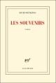 Couverture Les Souvenirs Editions Gallimard  (Blanche) 2013