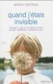 Couverture Quand j'étais invisible Editions City 2013