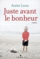 Couverture Juste avant le bonheur Editions Albin Michel 2013