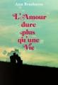 Couverture L'amour dure plus qu'une vie Editions Gallimard  2012