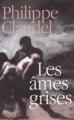 Couverture Les Ames grises Editions France Loisirs 2003