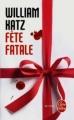 Couverture Fête fatale Editions Le Livre de Poche (Thriller) 2012