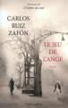 Couverture Le Jeu de l'ange Editions Robert Laffont 2012