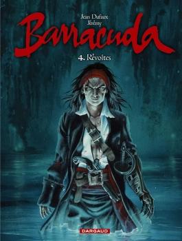 Couverture Barracuda, tome 4 : Révoltes