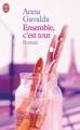 Couverture Ensemble, c'est tout Editions J'ai Lu 2005