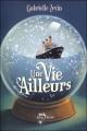 Couverture Une vie ailleurs Editions Albin Michel 2012