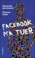 Couverture Facebook m'a tuer Editions Pocket 2012