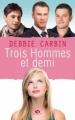 Couverture Trois Hommes et demi Editions Milady 2013
