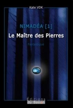 Couverture Nimadéa, tome 1: Le maître des pierres