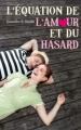 Couverture L'équation de l'amour et du hasard Editions Hachette 2013