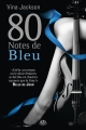 Couverture Eighty Days, tome 2 : 80 Notes de bleu Editions Milady (Romantica) 2013