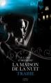 Couverture La Maison de la nuit, tome 02 : Trahie Editions 12-21 2013