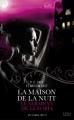 Couverture La maison de la nuit : Le serment de Lenobia Editions 12-21 2013