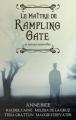 Couverture Le Maître de Rampling Gate et autres nouvelles Editions Hachette 2012