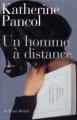 Couverture Un homme à distance Editions Albin Michel 2012